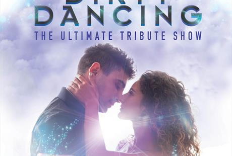 A Night of Dirty Dancing - The Tribute Show